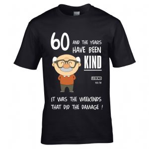 Premium Funny 60 Year Old And the years have been kind It was the weekends Motif Birthday T-shirt